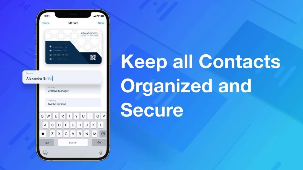 Keep all contacts organized and secure