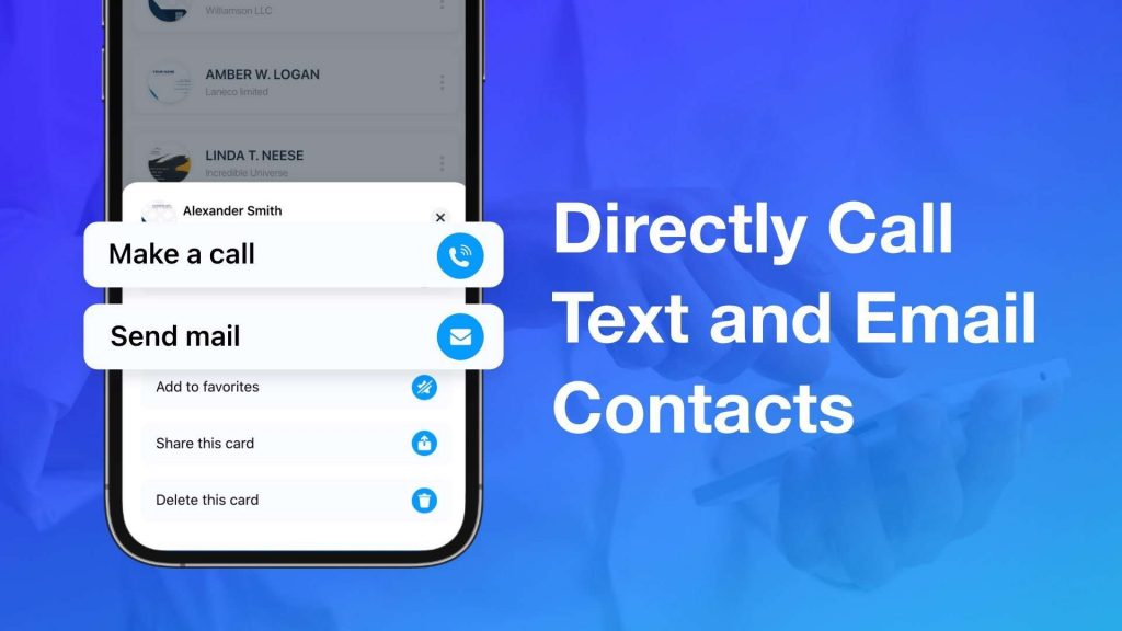Directly call, text, and email contacts