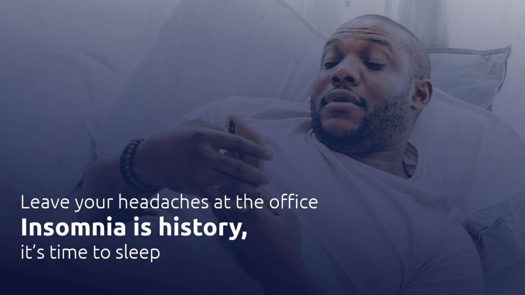 Leave insomnia in the past