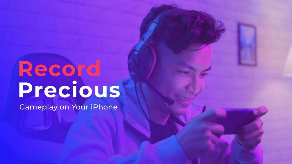 Record Your Gameplay with the Ultimate Game Recorder for iPhone