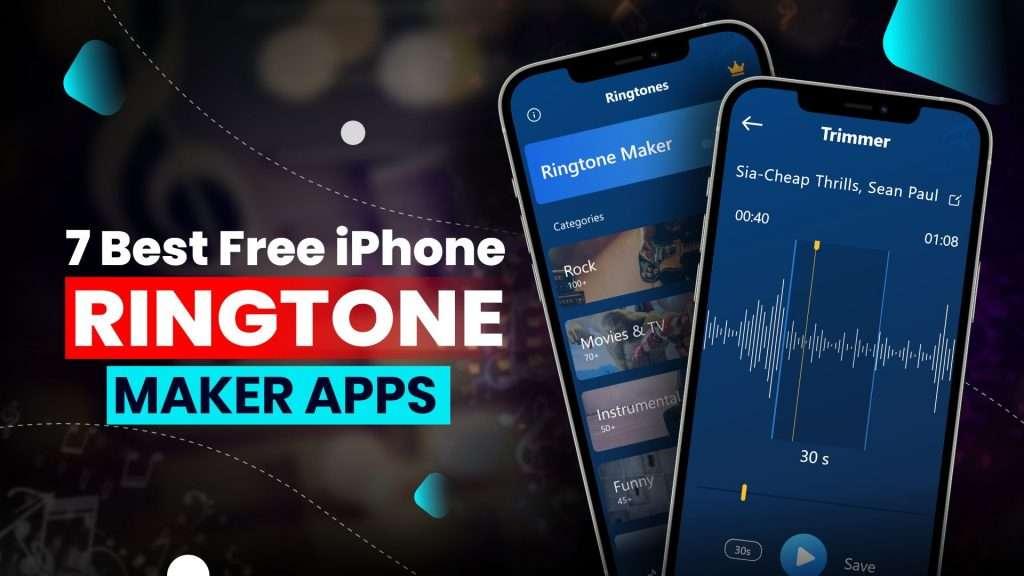7 Best Free iPhone Ringtone Maker Apps