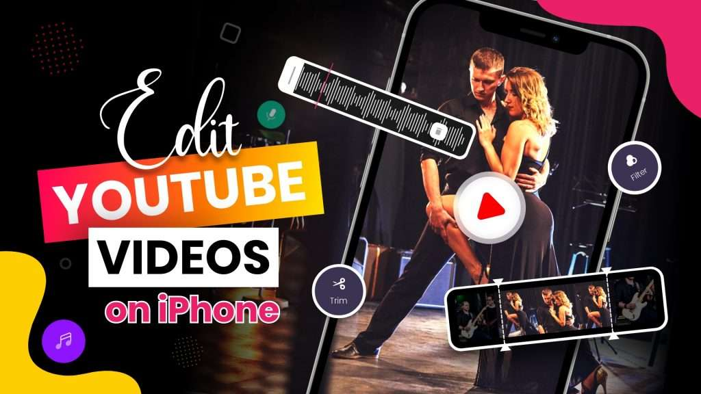How to edit YouTube videos on iPhone