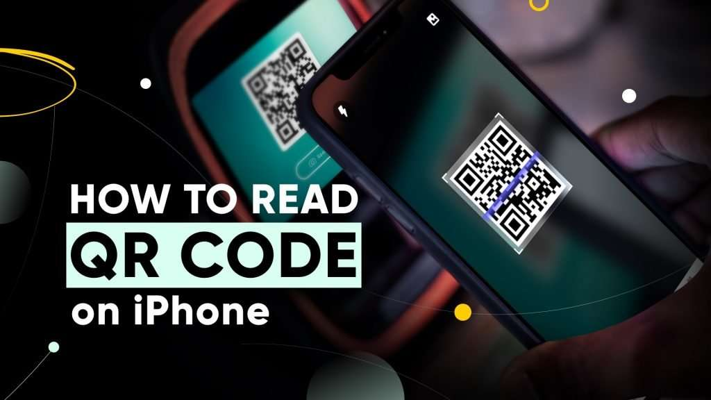how to read QR code on iPhone