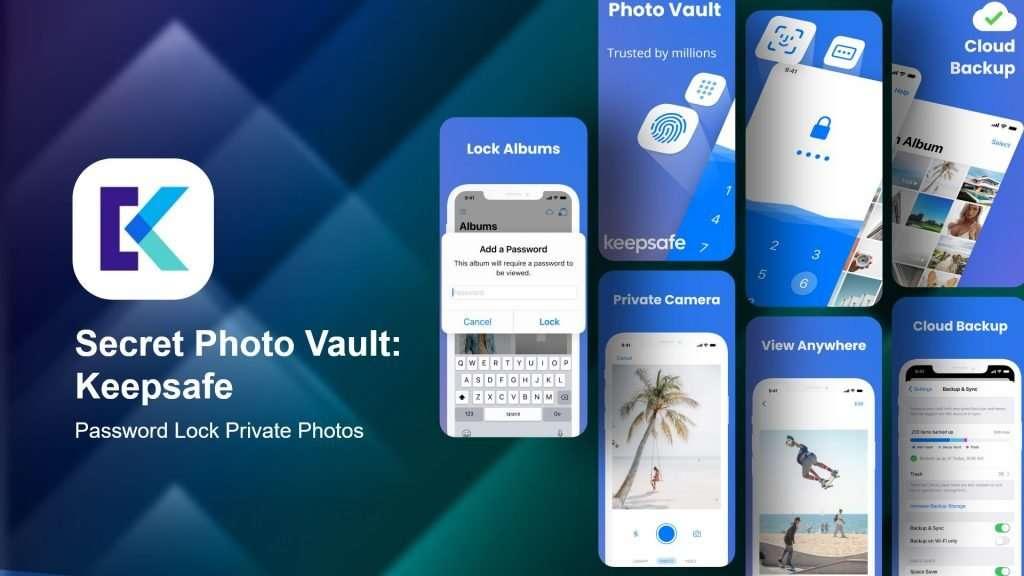 Secret Photo Vault Keepsafe app