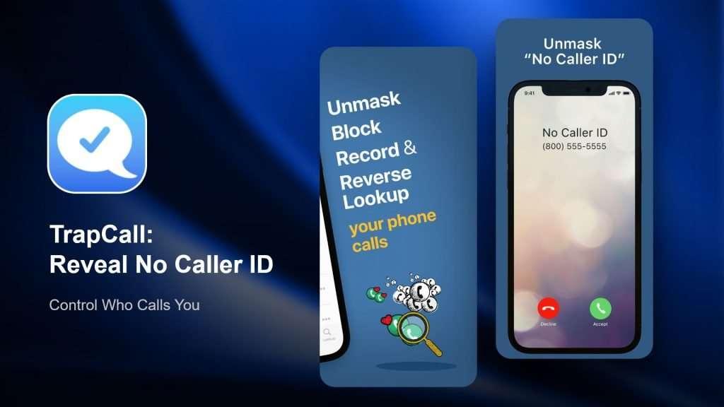 TrapCall Reveal No Caller ID