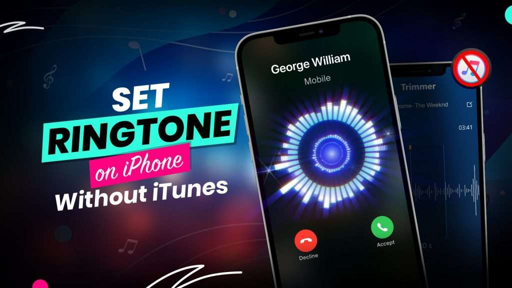 How to Set a Ringtone in iPhone without iTunes or a Computer