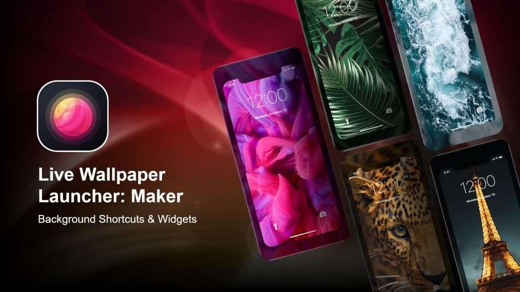 Live Wallpaper Launcher Maker