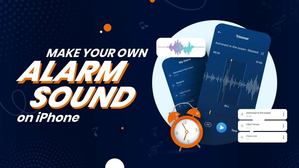 How to Create Your Own Alarm Sound on iPhone