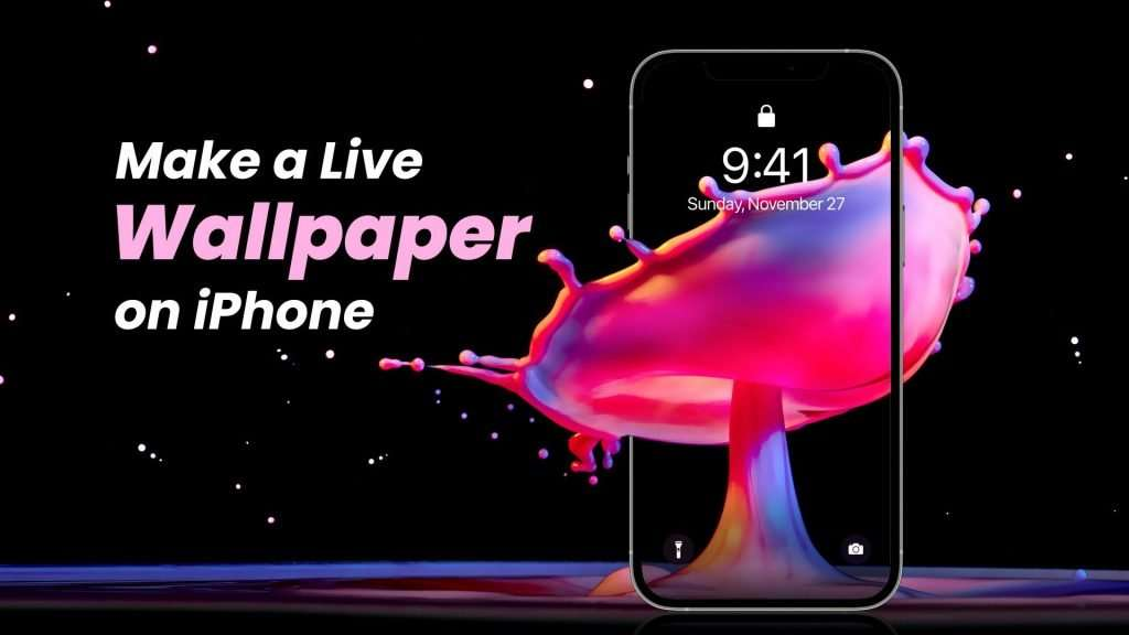 How to Make a Live Wallpaper on iPhone