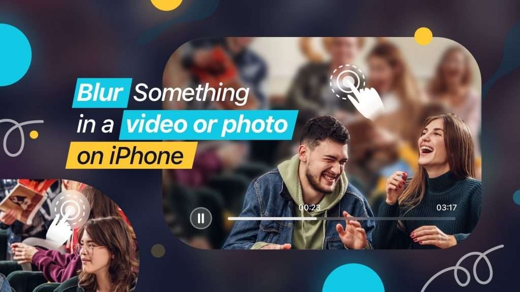 How to Blur Something in a Video or a Photo on iPhone